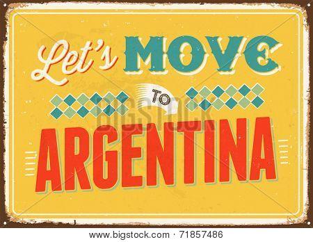 Vintage metal sign - Let's move to Argentina - JPG Version