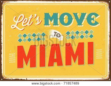 Vintage metal sign - Let's move to Miami - JPG Version