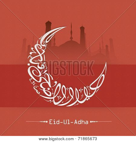 Arabic islamic calligraphy of text Eid-Ul-Adha in moon shape and mosque silhouette for Muslim community festival of sacrifice celebrations.