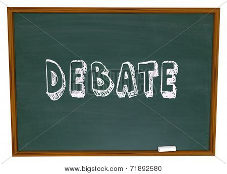 Debate word written on a chalkboard as a lesson from teacher to student in debating class learning skills
