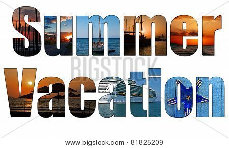 Summer Images Inside The Word Summer Vacation