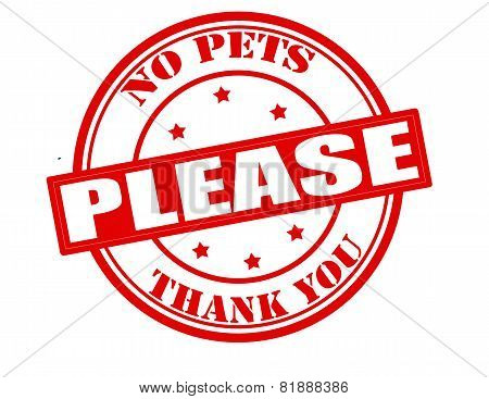 No Pets Please