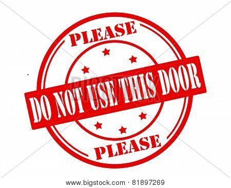Do Not Use This Door