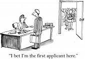 foto of candid  - Cartoon of job fair in progress and a candidate entering who thinks he is the first applicant here - JPG