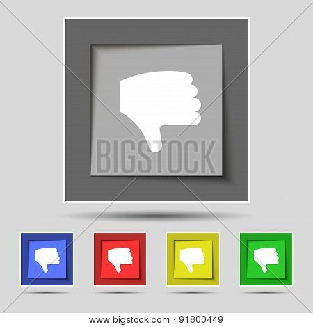 Dislike, Thumb Down, Hand Finger Down Icon Sign On The Original Five Colored Buttons. Vector