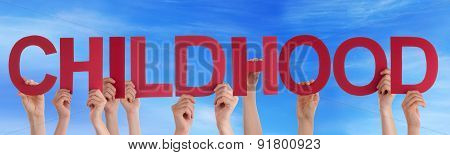 Hands Holding Red Straight Word Childhood Blue Sky