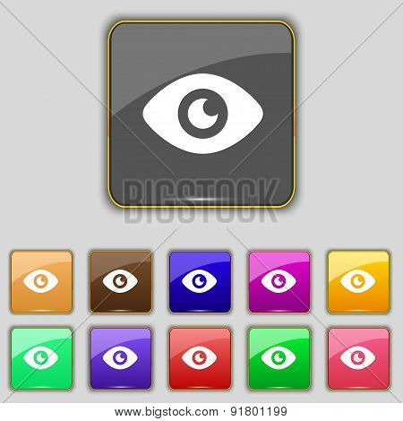 Eye, Publish Content Icon Sign. Set With Eleven Colored Buttons For Your Site. Vector