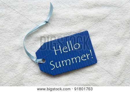 Hello Summer On Blue Label Sand Background