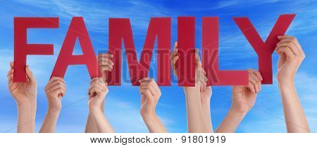 People Hands Hold Red Straight Word Family Sky