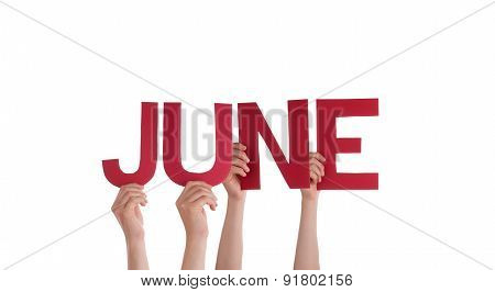 Many People Hands Holding Red Straight Word June