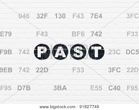 Timeline concept: Past on wall background
