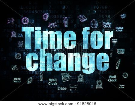 Time concept: Time for Change on Digital background