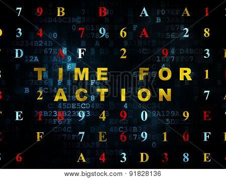 Time concept: Time for Action on Digital background