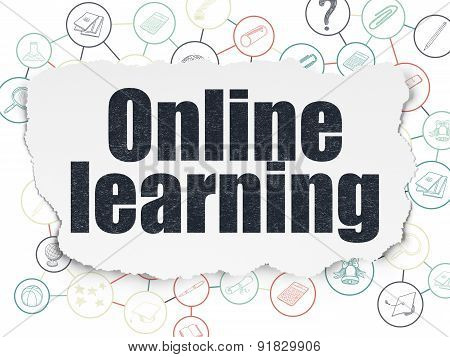 Education concept: Online Learning on Torn Paper background