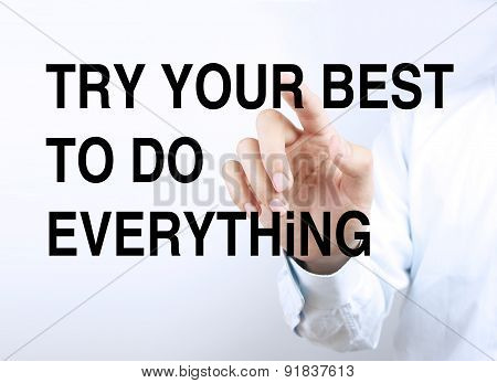 Try Your Best To Do Everything