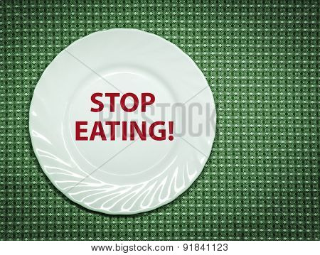 Stop eating! Concept photo