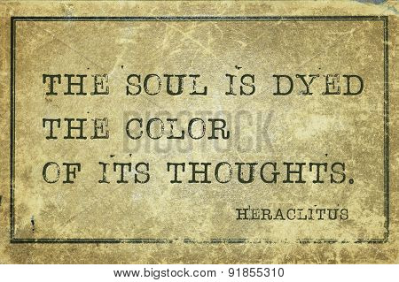 Soul Is Dyed Heraclitus