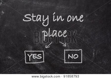 Blackboard - Stay In One Place