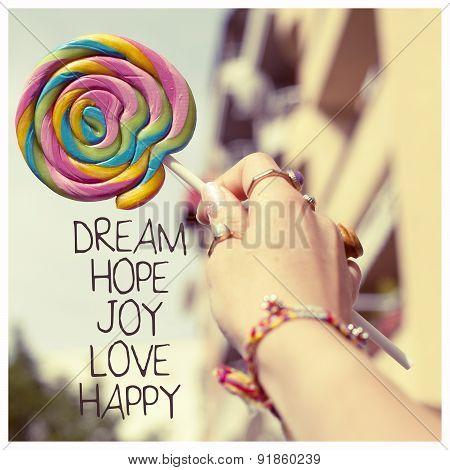 Dream Hope Joy Love Happy