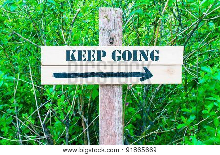 Keep Going Directional Sign