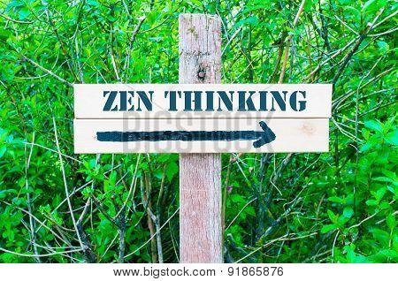 Zen Thinking Directional Sign