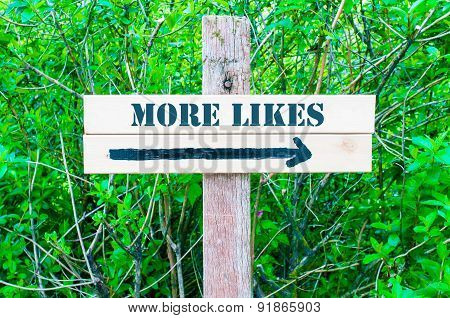 More Likes Directional Sign