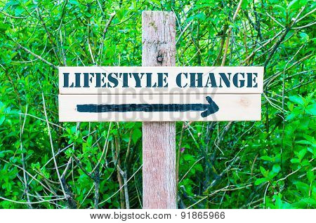 Lifestyle Change Directional Sign