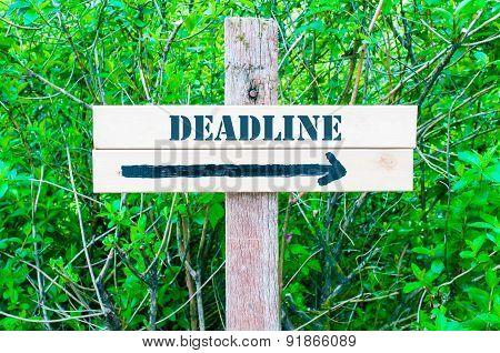 Deadline Directional Sign