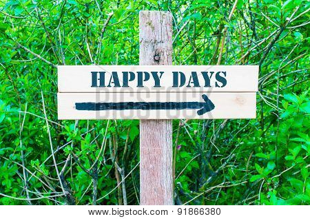 Happy Days Directional Sign