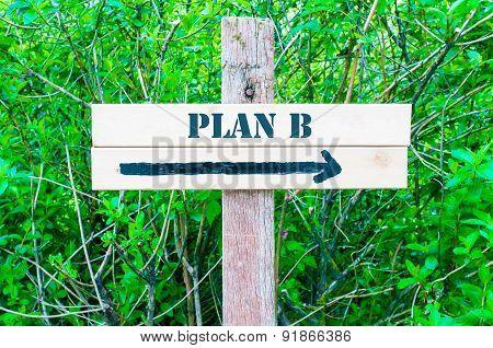 Plan B Directional Sign