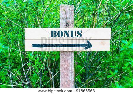 Bonus Directional Sign