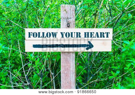 Follow Your Heart Directional Sign