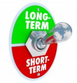 picture of toggle switch  - Long vs short term words on a toggle switch to illustrate a greater time investment to do the job right for lasting or permanent improvement - JPG