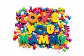 stock photo of i love you mom  - Love You Mammy colorful word on the colorful stones  - JPG