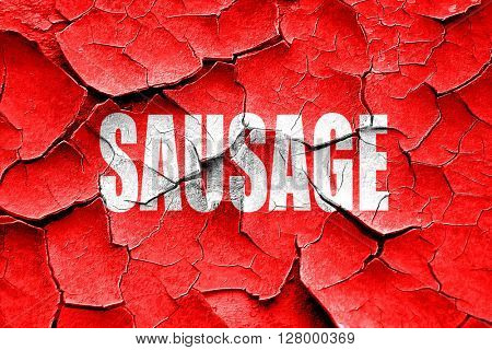Grunge cracked Delicious sausage sign