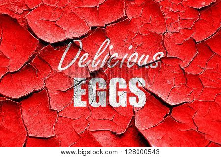 Grunge cracked Delicious egg sign