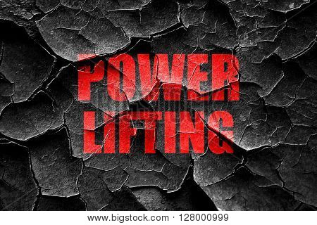 Grunge cracked power lifting sign background