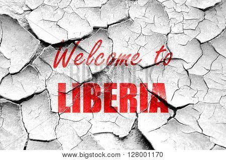 Grunge cracked Welcome to liberia