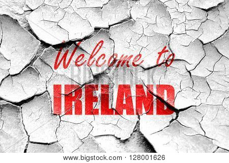 Grunge cracked Welcome to ireland