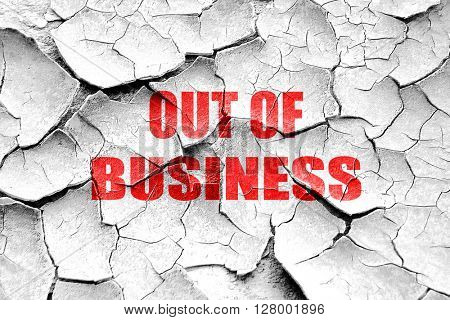 Grunge cracked Out of business background