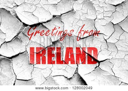 Grunge cracked Greetings from ireland