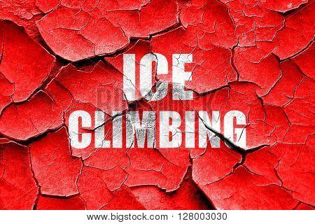 Grunge cracked ice climbing sign background