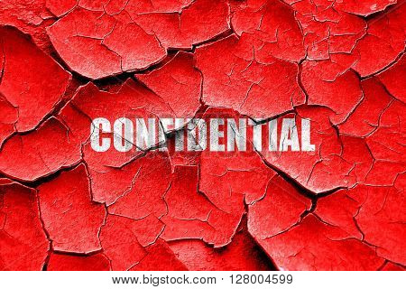Grunge cracked confidential sign background