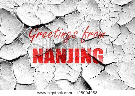 Grunge cracked Greetings from nanjing