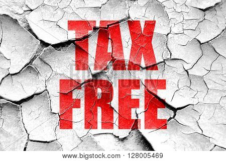 Grunge cracked tax free sign