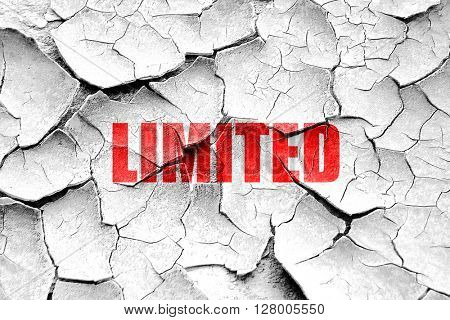 Grunge cracked limited edition sign