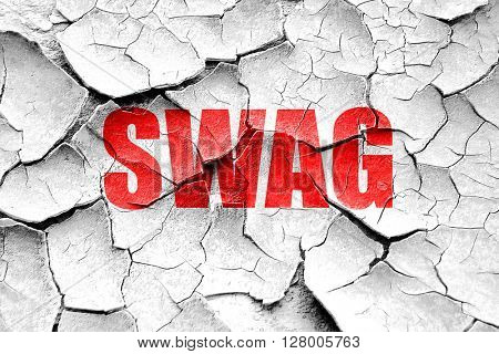 Grunge cracked swag internet slang