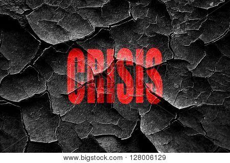 Grunge cracked Crisis sign background