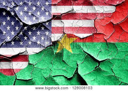 Grunge Burkina Faso flag with american flag combination
