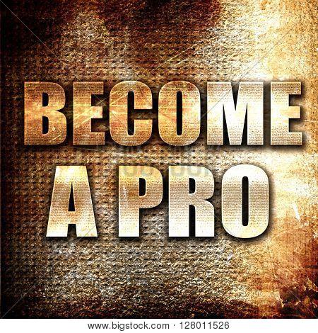 become a pro